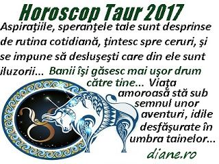 Horoscop Taur 2017