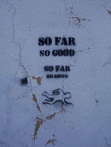 """""""So far so good"""" La Haine Quote"""