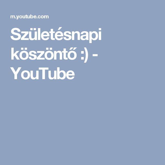 Születésnapi köszöntő :) - YouTube