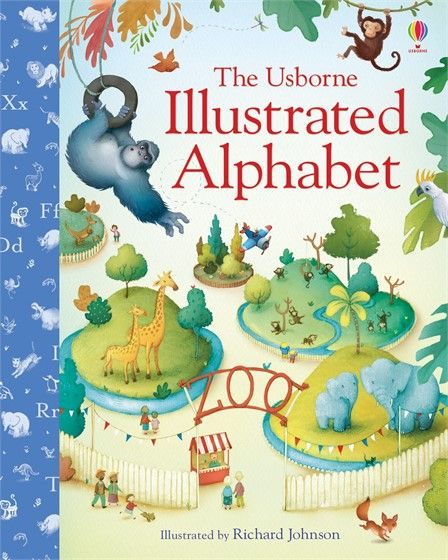 Usborne Illustrated Alphabet - http://usborneonline.ca/thebookgirls/catalogue/catalogue.aspx?cat=1&area=EY&subcat=EYW&id=10086