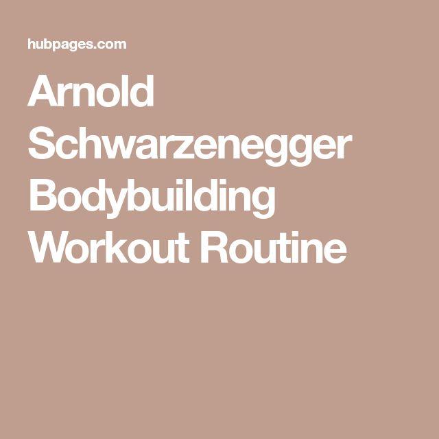 The 25 best arnold workout plan ideas on pinterest arm arnold schwarzenegger bodybuilding workout routine bodybuilding malvernweather Choice Image