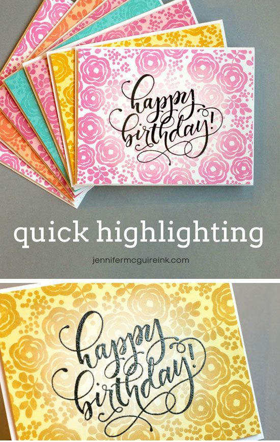 Quick Tip Video: Creating a Background Highlight for Stamp Layering by Jennifer McGuire Ink