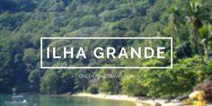 http://www.onedayonetravel.com/visiter-ilha-grande-au-bresil-en-mode-randonnee-itineraire-voyage-au-bresil-de-rio-a-jeri-etape-02/