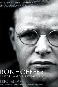 """Bonhoeffer - Pastor, Martyr, Prophet, Spy"".  We need more men like this."