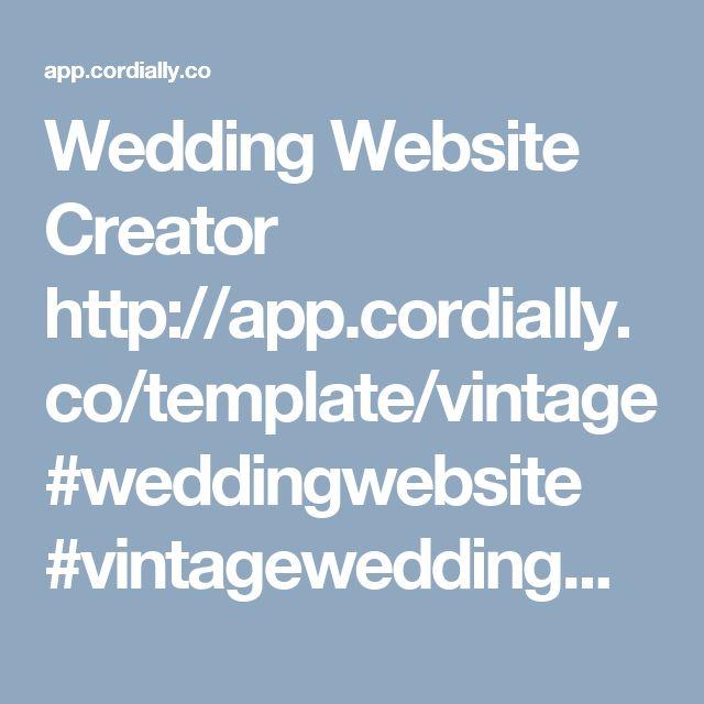 Wedding Website Creator http://app.cordially.co/template/vintage #weddingwebsite #vintageweddingwebsite