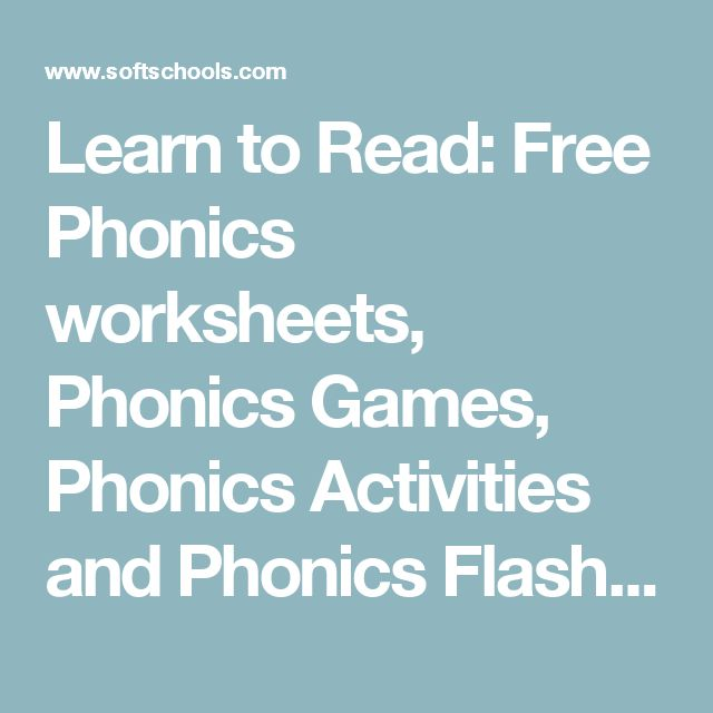 Learn to Read: Free Phonics worksheets, Phonics Games, Phonics Activities and Phonics Flashcards