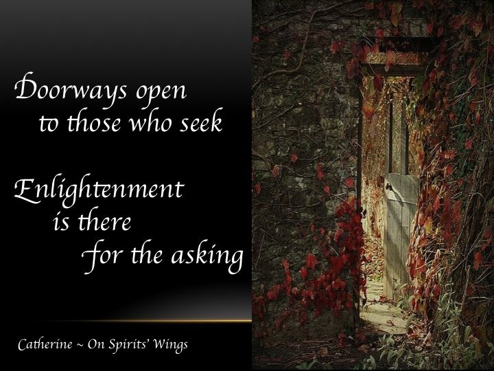 SPIRIT ON ENLIGHTENMENT A channeled message of encouragement for you. Come visit me here and see what 6000 others are talking about… https://www.facebook.com/catherine.onspiritswings