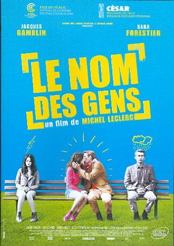 Le nom des gens (Jacques Gamblin, Sara Forestier)
