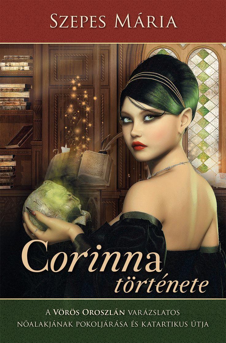 Keresd a webáruházunkban:  http://webaruhaz.edesviz.hu/corinna-tortenete.html  E könyvben kiemeltem A Vörös Oroszlán című művem sokrétegű cselekmény-szökőárjából az egyik legbonyolultabb, mágnesesen vonzó nőalakot, a XVII. századi Franciaország arisztokrata családjában született, gyönyörű Corinnát.