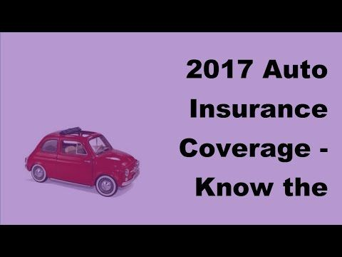 2017 Auto Insurance Coverage  | Know the Basics of Auto Insurance Coverage.    [sociallocker][/sociallocker] Auto liability insurance the basics let's start 1995 2017 kelley blue book co so what's difference between collision and comprehensive car insurance, ... source