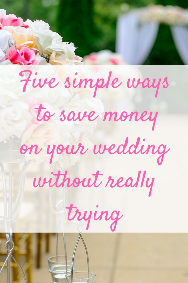 When trying to save money on your wedding it's easy to waste hours looking for bargains Try these tips for quick and easy things that will save you cash