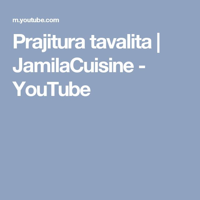 Prajitura tavalita | JamilaCuisine - YouTube