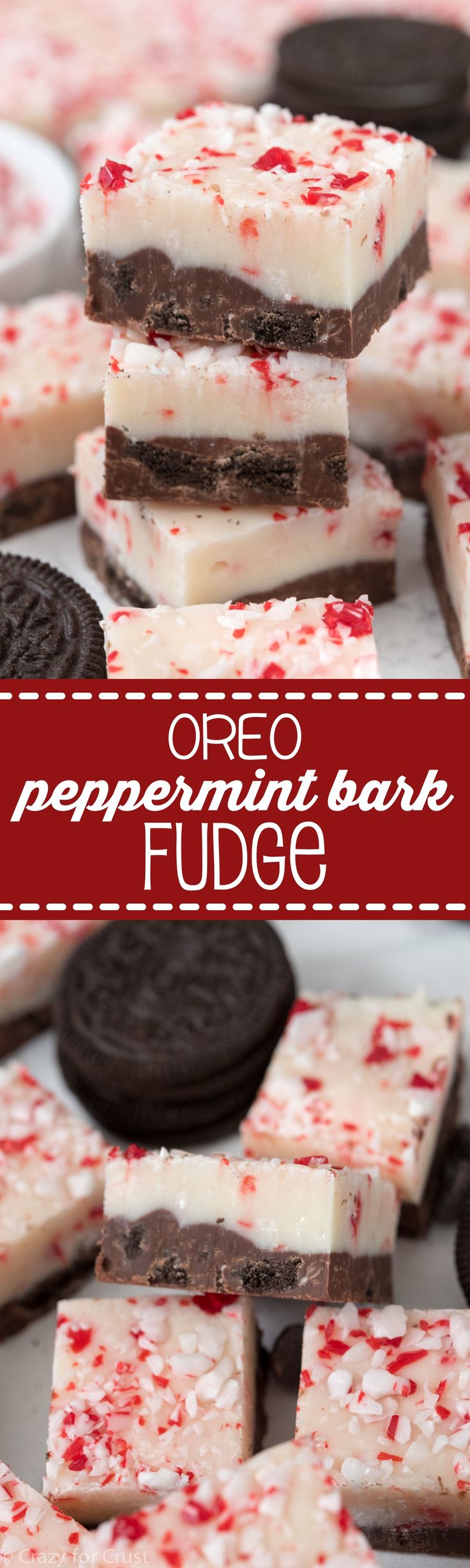 Oreo Peppermint Bark Fudge - this EASY fudge recipe has a chocolate Oreo layer and a white chocolate peppermint layer, just like the bark!