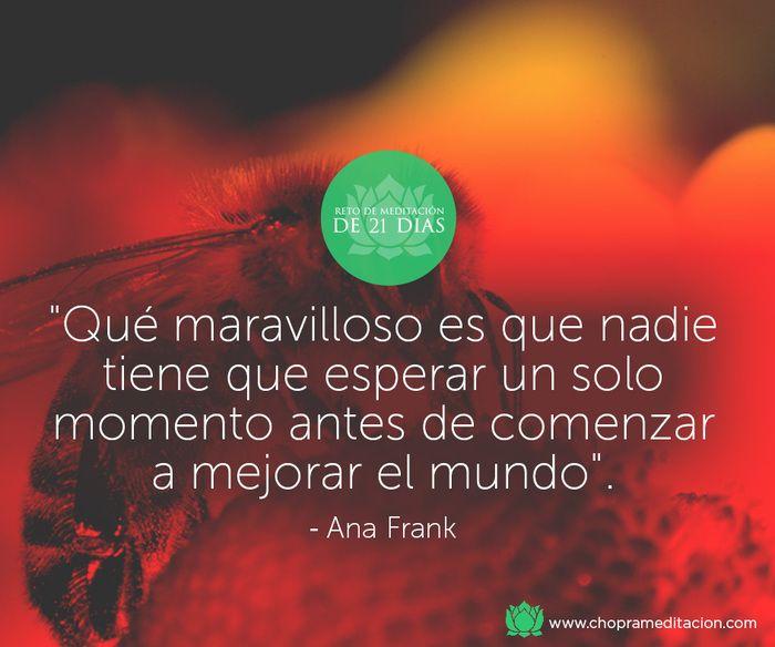 Hoy, reparte actos aleatorios de bondad con generosidad y alegría. #choprameditacion