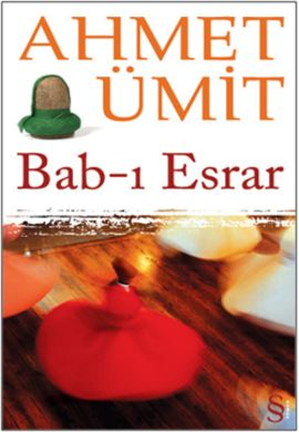bab i esrar - ahmet umit - everest yayinlari  http://www.idefix.com/kitap/bab-i-esrar-ahmet-umit/tanim.asp