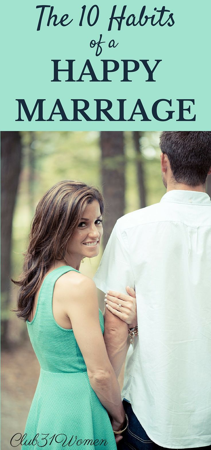 What does it take to have a life-long marriage? A truly happy one? Here are the 10 habits that go into a lasting, loving marriage...~ Club31Women