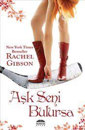 Aşk Seni Bulursa - Rachel Gibson