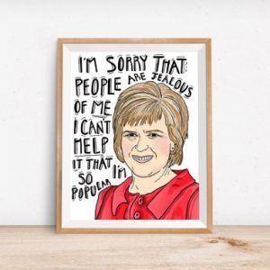 Cute Home Office Print- Home Decor- SNP Politics- Nicola Sturgeon Mean Girls Quote