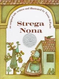 Strega Nona by Tomie DePaola.