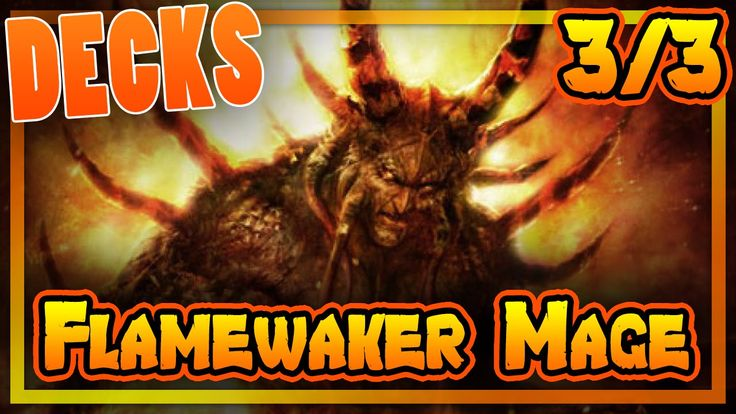 HEARTHSTONE DECKS - FLAMEWAKER MAGE 3/3 [darmowe gry, poradnik, pl]