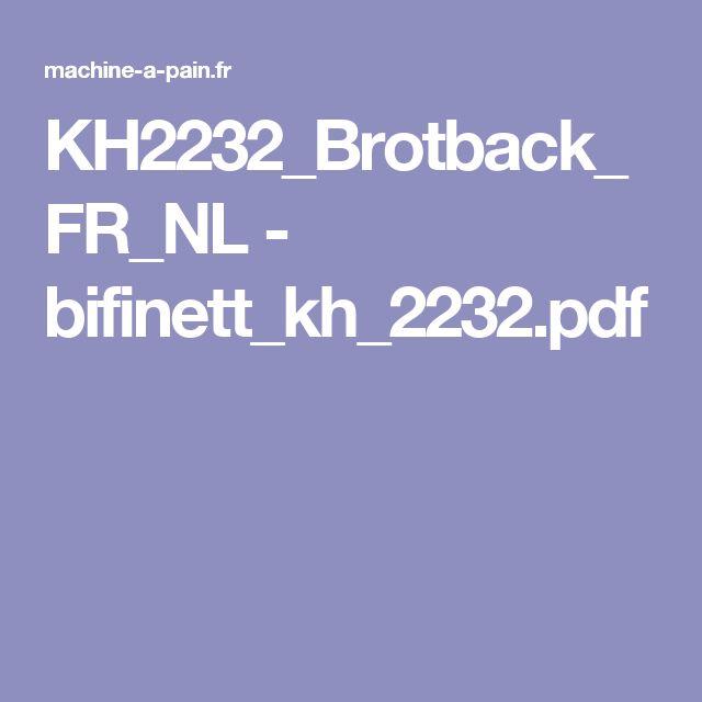 KH2232_Brotback_FR_NL - bifinett_kh_2232.pdf