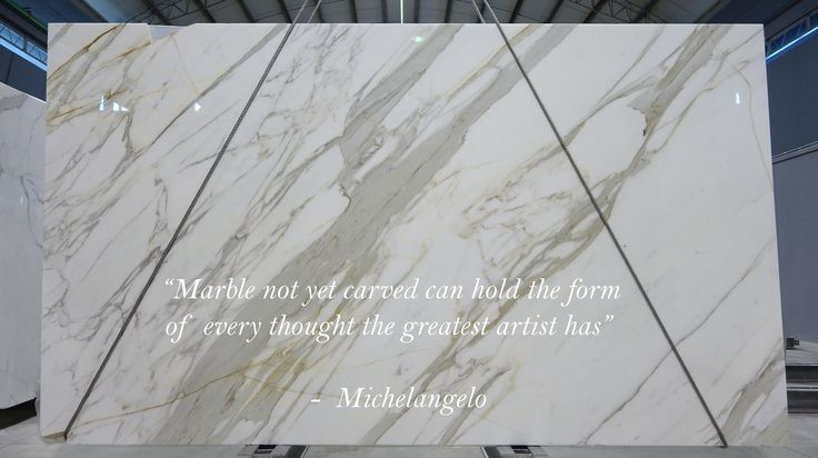 """Marble not yet carved can hold the form of every thought the greatest artist has"" - Michelangelo   Stone: Calacatta Marble. A beautiful white and grey marble with a hint of cream in its vein. Michelangelo quote inspires all to see the beauty in stone and not take it as just an object in ones home."
