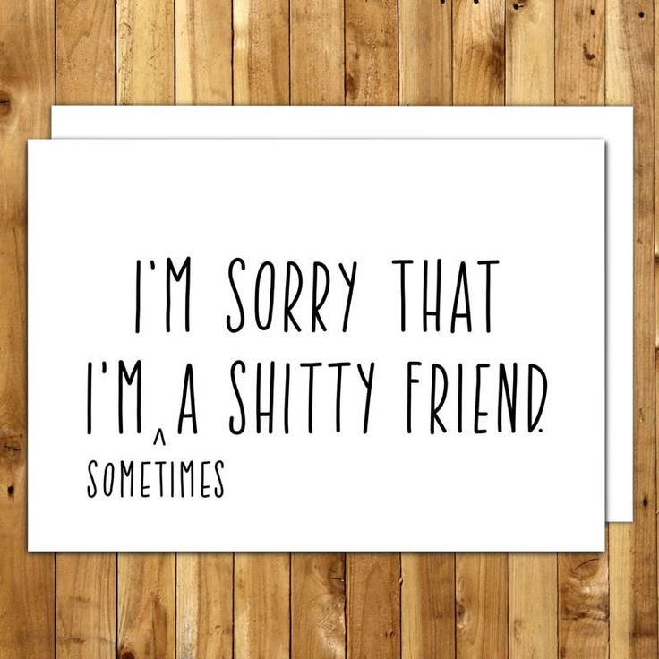 Sorry Card. Apology Card. I'm Sorry For Card. I'm Sorry That I'm (Sometimes) A Shitty Friend by InANutshellStudio on Etsy