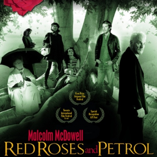 RED ROSES AND PETROL (2008)    Main Cast: Malcolm McDowell, Olivia Tracey, Heather Juergensen, Max Beesley, Susan Lynch, Greg Ellis