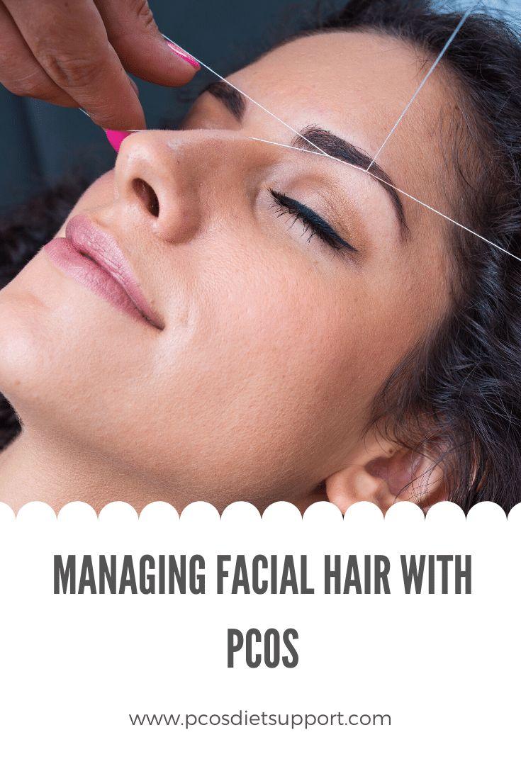 Managing Facial Hair with PCOS | Facial hair, Female