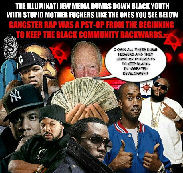 The Rothschilds and The fake White Jews (revelation 2:9 + 3:9) own the famous black music industy. Wake up!! They are sell illuminati slaves of Satan the devil. Set up to blacks (the real Hebrew Israelites of the bible) kill eachother and degrade eachother. Wake up!! Ban ALL rap music & R&B of DEVILS. #HebrewIsraelites spreading TRUTH.