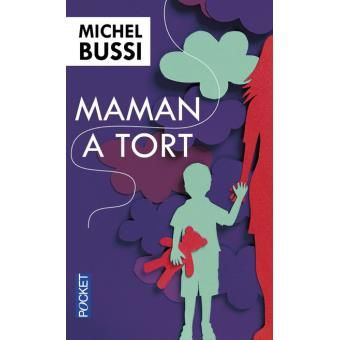 Maman a tort, Michel Bussi.