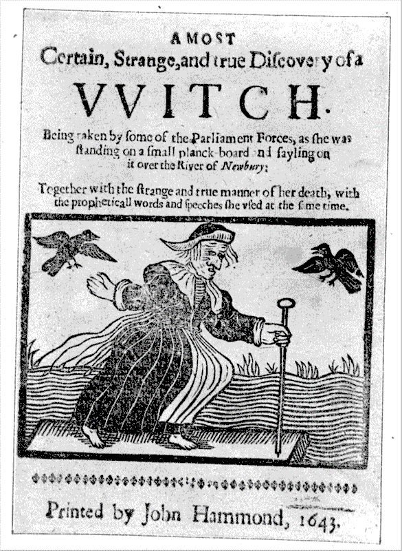 This 1643 woodcut shows a witch apparently surfing on a plank across the River Kennet at Newbury. Shot at by Parliamentarian soldiers, she reportedly caught and ate the musket balls, until finally being brought down. Witches, having rejected baptism (as the demonologists saw it) could not sink in water, which rejected them. Hence their ability to sail in sieves (News from Scotland), and the notorious swimming test promoted by the 1613 pamphlet, Witches Apprehended, Examined and Executed.