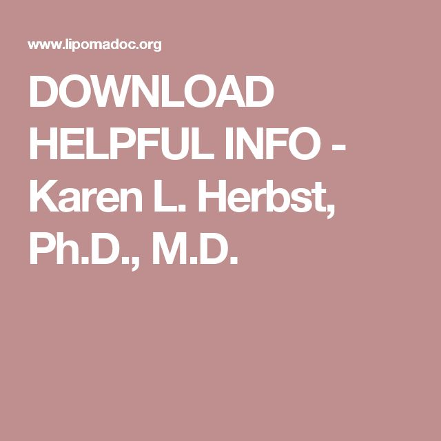 DOWNLOAD HELPFUL INFO - Karen L. Herbst, Ph.D., M.D.