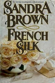 Cover of: French silk by Sandra Brown
