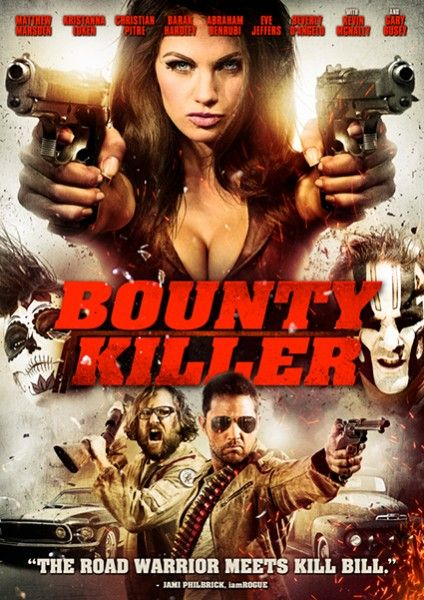 DVD GIVEAWAY: Matthew Marsden's 'Bounty Killer' With Christian Pitre - Best Movies Ever News