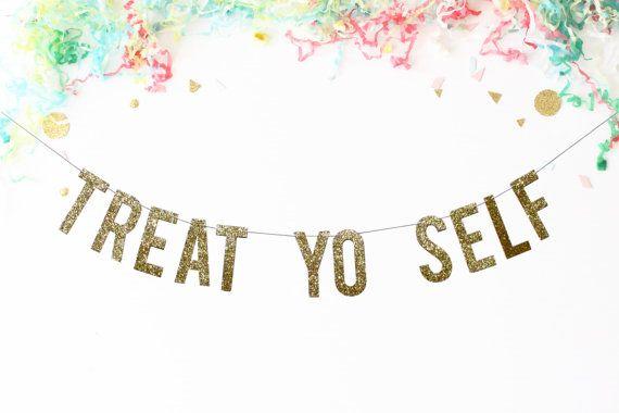 Treat Yo Self Banner | wedding banner | party banner | treat bar | treat table | sweets bar | smores bar | wedding snack bar | birthday