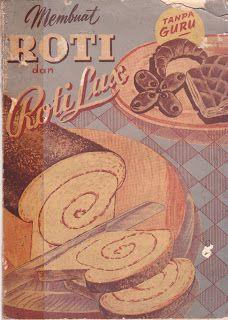Buku Antik Membuat Roti Tanpa Guru (Translation: baking cake and lux cake without teacher)