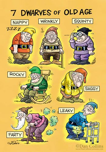 7 Dwarves of Old Age - cartoon by Dan Collins