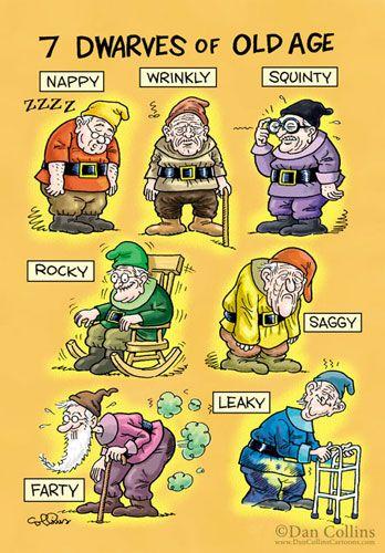 7 Dwarves of Old Age - cartoon by Dan Collins
