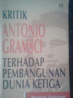 Sastra dan Terjemahan: Kritik Antonio Gramsci Terhadap Pembangunan Dunia ...