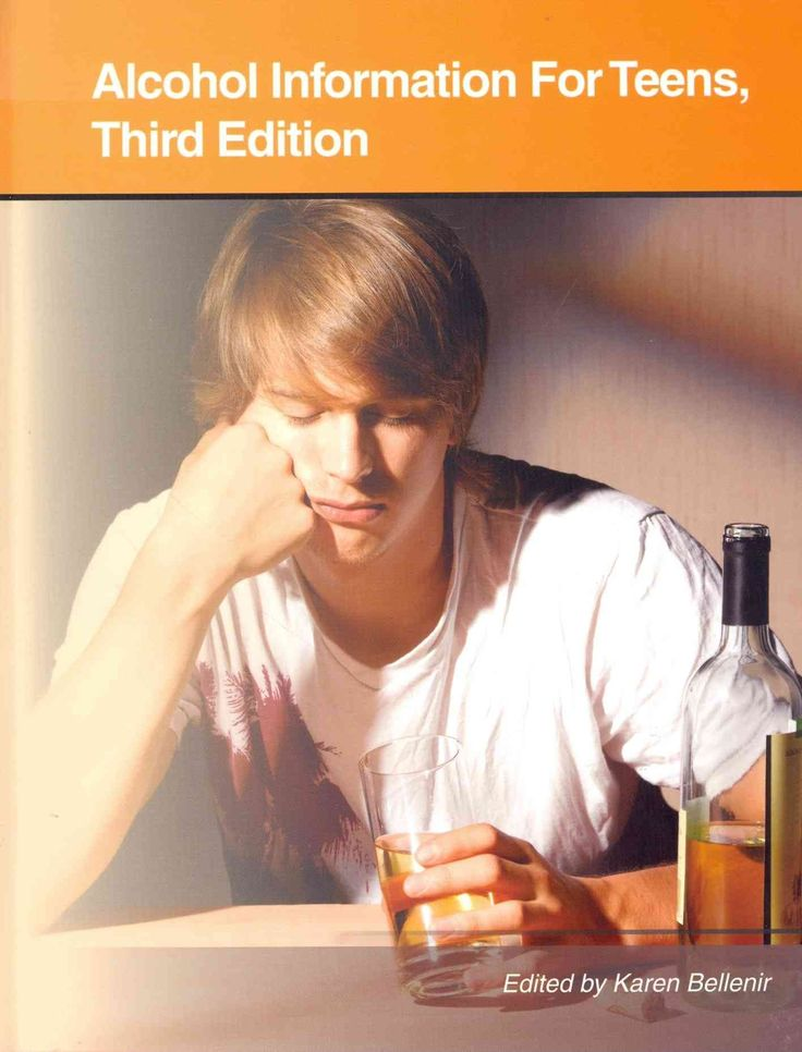 Alcohol Information for Teens: Health Tips About Alcohol Use, Abuse, and Dependence: Including Facts About Alcoho...