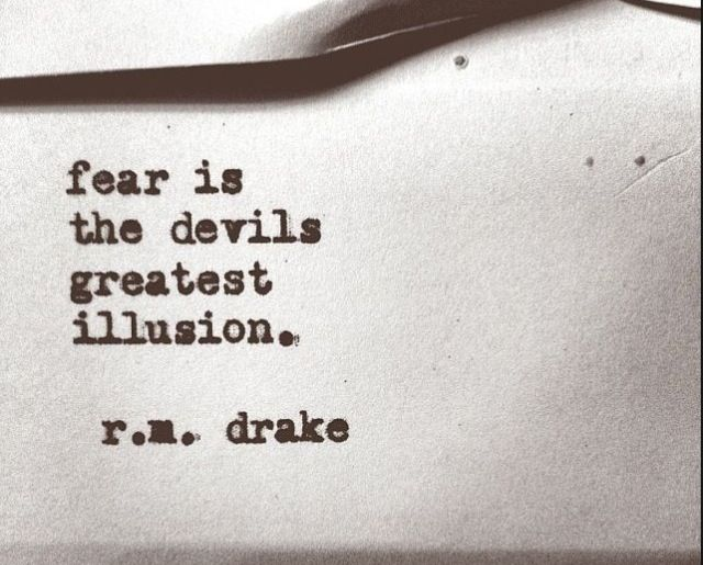 R M Drake Quote: Words To Live By