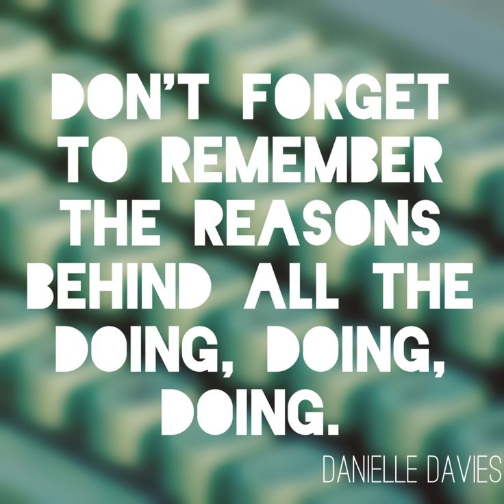 It's so easy to forget to remember...www.danielledavies.com