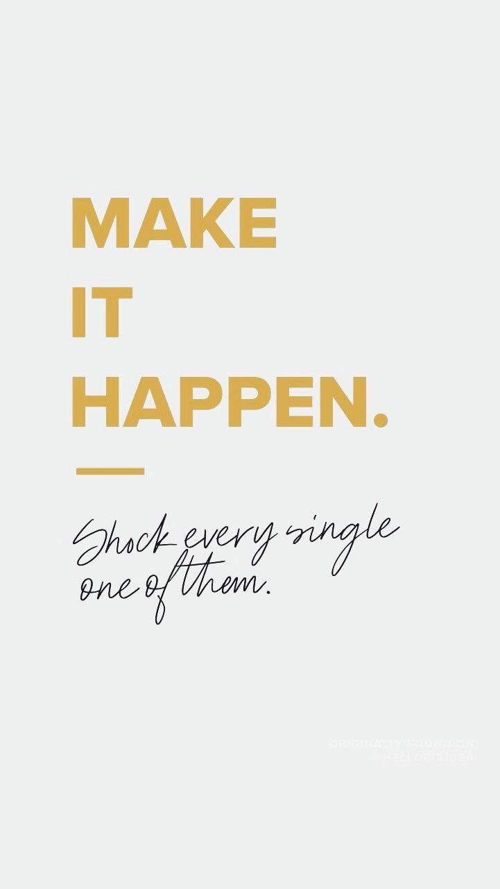 Make It Happen In 2020 Words Quotes Positive Quotes Life Quotes
