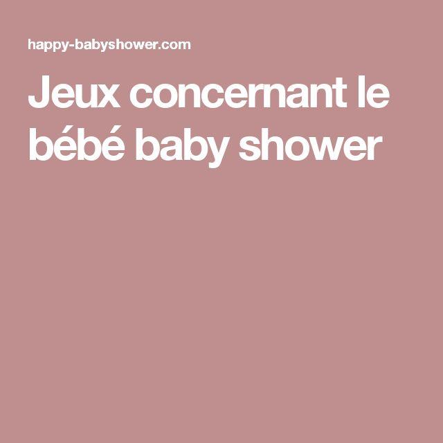 Jeux concernant le bébé baby shower