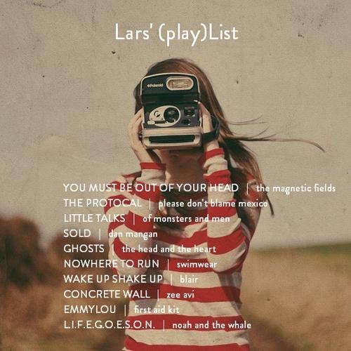 The House That Lars Built.: Lars' (play) List: August