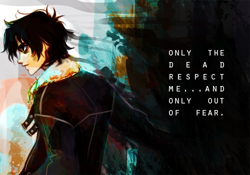"""""""Only the dead respect me and only out of fear."""" Poor Nico :""""("""