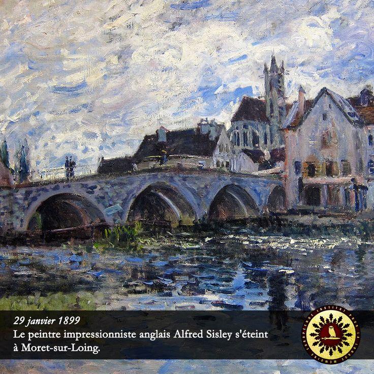 #Éphéméride : 29 janvier 1899, le peintre impressionniste anglais Alfred Sisley s'éteint à Moret-sur-Loing. - institut-iliade.com