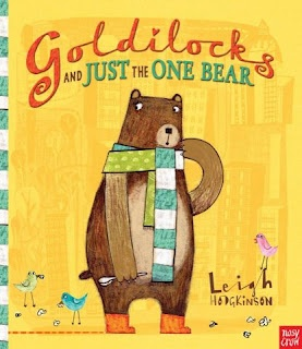 GOLDILOCKS AND JUST ONE BEAR by Leigh Hodgkinson is the best picture book retelling of a fairy tale since Jon Scieszka and Lane Smith's The True Story of the 3 Little Pigs.
