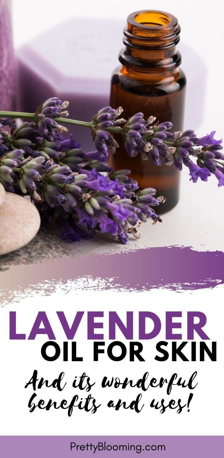 Learn The Top 5 Ways To Make Your Skin Dance By Harnessing The Goodness Of Lavender Oil Plus It S S Lavender Oil For Skin Lavender Benefits Lavender Oil
